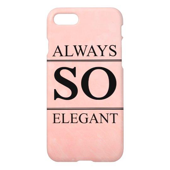 Always so elegant iPhone 7 case