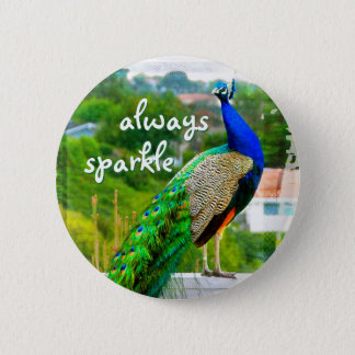 """Always sparkle"" quote blue green peacock photo 2 Inch Round Button"
