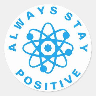 Always Stay Positive Round Sticker