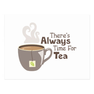Always Tea Time Postcard