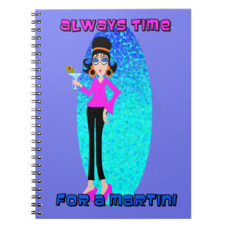 Always Time for a Martini Notebook