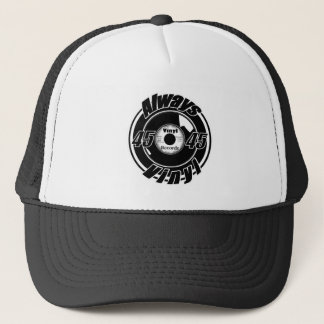 Always Vinyl- 45 Black & White Trucker Hat