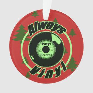 Always Vinyl -Christmas Ornament