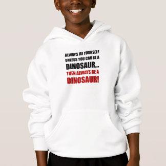 Always Yourself Unless Dinosaur