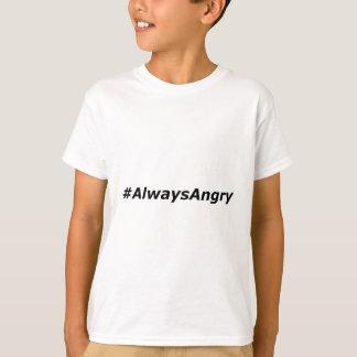 #AlwaysAngry-logo-black T-Shirt