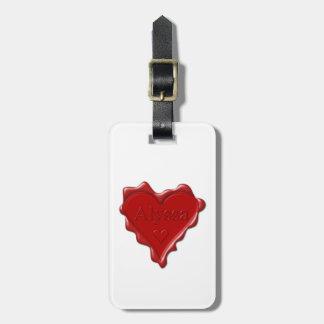 Alyssa. Red heart wax seal with name Alyssa Bag Tag