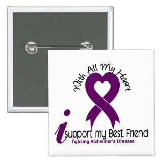 Alzheimers Disease I Support My Best Friend 2 Inch Square Button