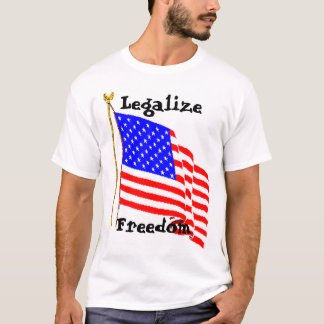 AM Flag PNG, Legalize Freedom T-Shirt