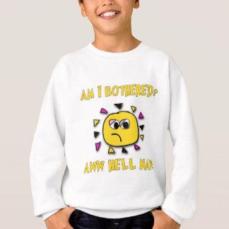 Am i bothered aww hell naw-dark sweatshirt