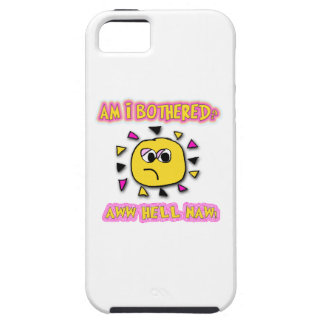 Am i bothered aww hell naw iPhone 5 case