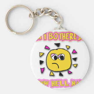 Am i bothered aww hell naw keychain