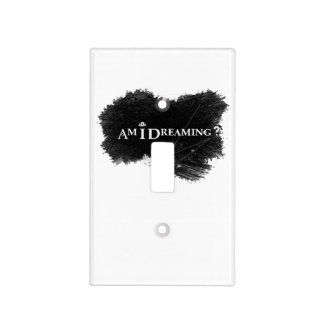 Am I Dreaming Light Toggle Light Switch Cover
