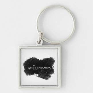 Am I Dreaming? Square Keychain Premium