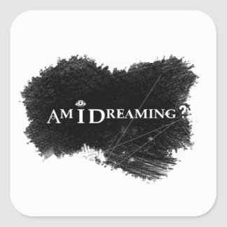 Am I Dreaming Stickers White
