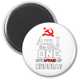 Am I the Only One Not Afraid of Russia? Magnet