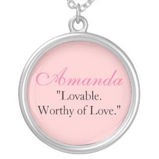 "Amanda ""Lovable.Worthy of Love."" Round Pendant Necklace"