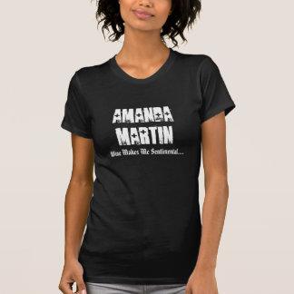 Amanda Martin, Wine Makes Me Senti... - Customized T-Shirt