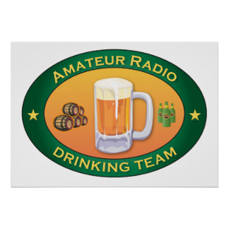 Amateur Radio Drinking Team Poster