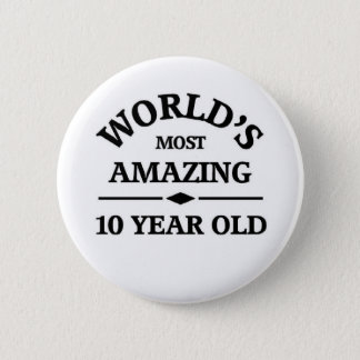 Amazing 10 year old 2 inch round button