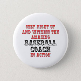 Amazing Baseball Coach In Action 2 Inch Round Button