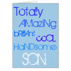 Amazing Brilliant Cool Handsome Son Happy Birthday Card
