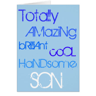 Amazing Brilliant Cool Handsome Son Happy Birthday Card