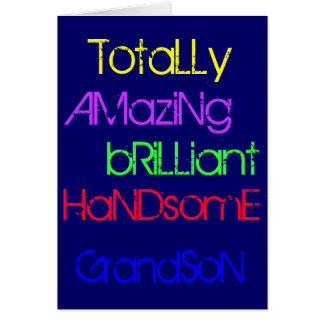 Amazing Brilliant Handsome Grandson - Birthday Card