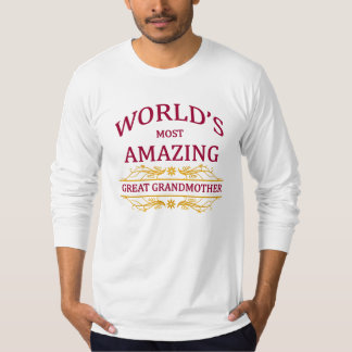 Amazing Great Grandmother T-Shirt
