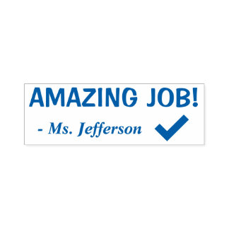 """""""AMAZING JOB!"""" Commendation Rubber Stamp"""