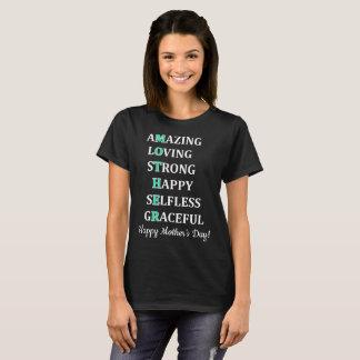 Amazing Loving Strong Happy Selfless Graceful T-Shirt