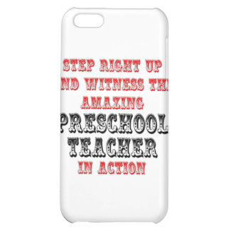 Amazing Preschool Teacher In Action iPhone 5C Cases