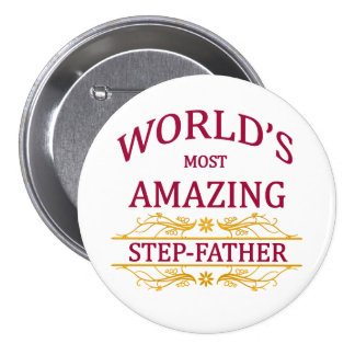 Amazing Step-Father 3 Inch Round Button