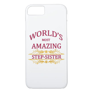 Amazing Step-Sister iPhone 7 Case