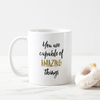 Amazing Things Motivational Quote Coffee Mug