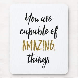 Amazing Things Motivational Quote Mouse Pad