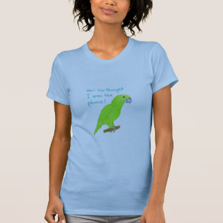 Amazon Parrot: Ha! You thought I was the phone! T-shirts