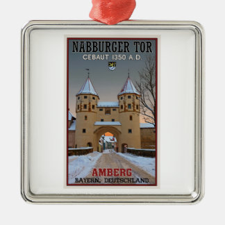 Amberg - Nabburger Tor Metal Ornament