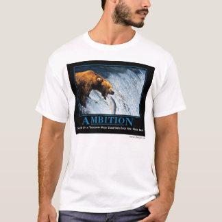Ambition, by despair.com T-Shirt