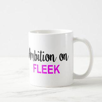 AMBITION ON FLEEK COFFEE MUG