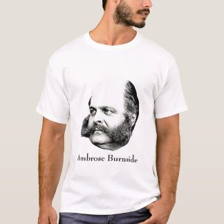 Ambrose Burnside T-Shirt