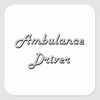 Ambulance Driver Classic Job Design Square Sticker