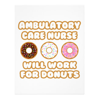 Ambulatory Care Nurse Will Work For Donuts Customized Letterhead