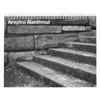 America Abandoned Calendar