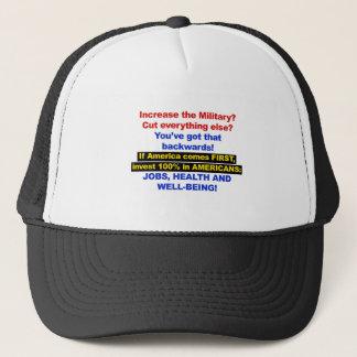America Comes First? Then Invest in Americans! Trucker Hat
