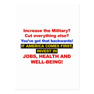 America Comes First? Then Invest Jobs, Healthcare Postcard