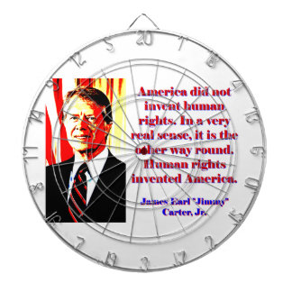 America Did Not Invent Human Rights - Jimmy Carter Dartboard