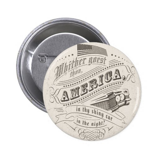 America drive pinback buttons