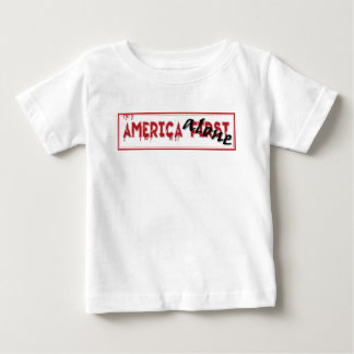 America First...... Baby T-Shirt