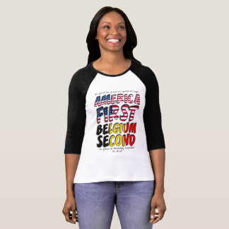 America First Belgium Second Absolutely Fantastic T-Shirt