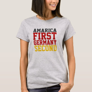America First Germany Second T-Shirt